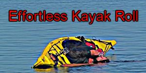 Effortless Kayak Rolling